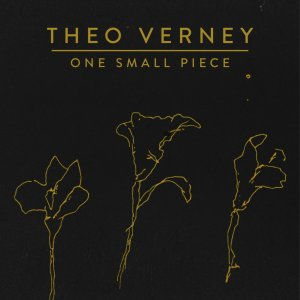 Theo Verney - One Small Piece (2017)