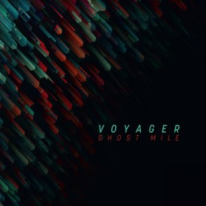 Vоуаgеr - Ghоst Мilе (2017)