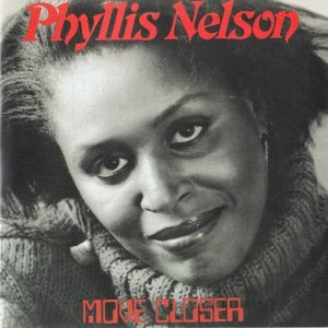 Phyllis Nelson - Move Closer [Expanded Edition] (2014)