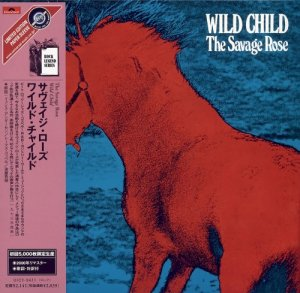 The Savage Rose - Wild Child (Japanese Edition) (2004)