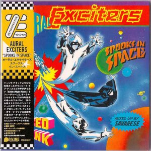 Aural Exciters - Spooks In Space (1979) [Japanese Remastered 2010]