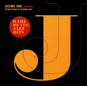 VA - Rare Beats, Jazz Hits: 14 Cool Tracks of European Jazz (2012)