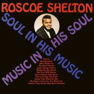 Roscoe Shelton - Soul In His Music, Music In His Soul (2017) [Hi-Res]