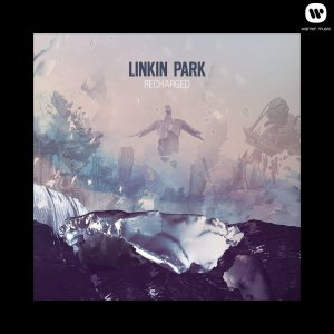 Linkin Park - Recharged (2013) [HDTracks]