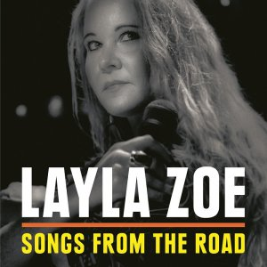 Layla Zoe - Songs From The Road (2017) [HDTracks]