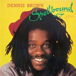 Dennis Brown - Spellbound (1980) LP