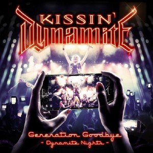 Kissin' Dynamite - Generation Goodbye: Dynamite Nights (2017) [Blu-ray]