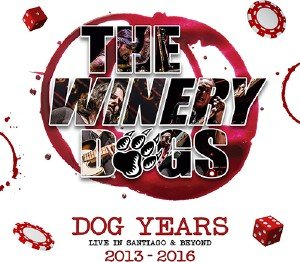 The Winery Dogs - Dog Years - Live In Santiago & Beyond 2013-2016 (2017) [Blu-Ray]