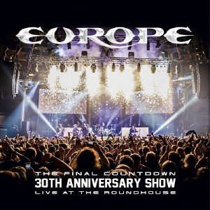 Europe - The Final Countdown: 30th Anniversary Show, Live At The Roundhouse (2017) [BDRip 1080p]