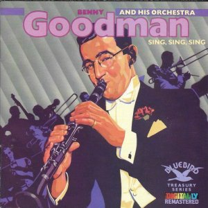 Benny Goodman And His Orchestra - Sing, Sing, Sing (1987)