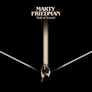 Marty Friedman - Wall of Sound (2017)