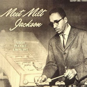Milt Jackson - Meet Milt Jackson (1956) [Japanese  Remastered 1992]