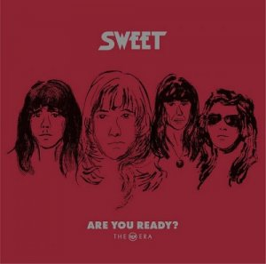 The Sweet - Are You Ready? - The RCA Era (2017) [Vinyl, Remastered]