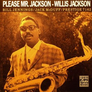 Willis Jackson - Please Mr. Jackson (1959)