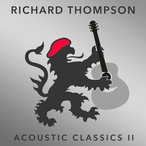 Richard Thompson - Acoustic Classics II (2017) (HDtracks)