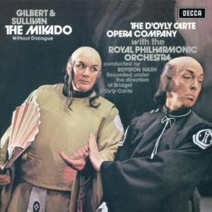 Royal Philharmonic Orchestra, Royston Nash & The D'Oyly Carte Opera Company - Gilbert & Sullivan: The Mikado (2003)