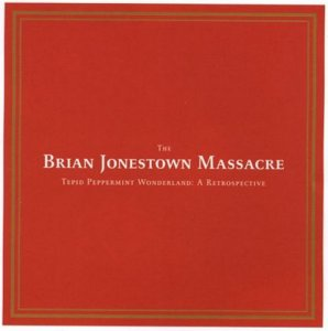 The Brian Jonestown Massacre - Tepid Peppermint Wonderland: A Retrospective [2CD] (2004)