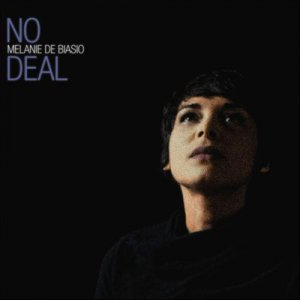 Melanie De Biasio - No Deal (2013) [Hi-Res]