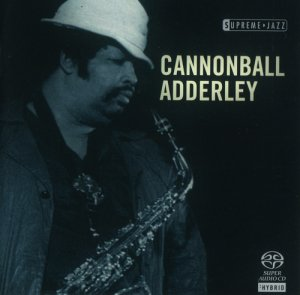 Cannonball Adderley - Supreme Jazz (2006) [SACD]