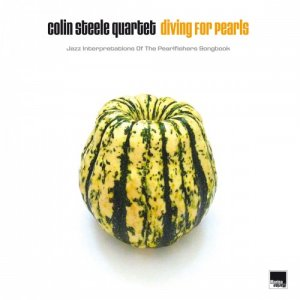 Colin Steele Quartet - Diving For Pearls (2017) [Hi-Res]