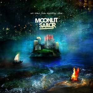 Moonlit Sailor - We Come From Exploding Stars (2014)
