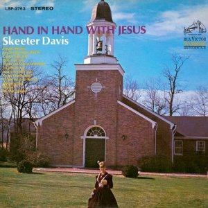 Skeeter Davis - Hand In Hand With Jesus (1967) [2017] [HDTracks]