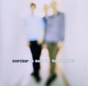 Everclear - So Much For The Afterglow [Australian Edition] (1997)