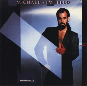 Michael Sembello - Without Walls [Japanese Edition] (1986)