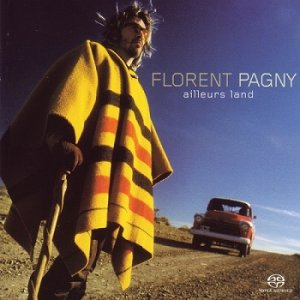 Florent Pagny - Ailleurs Land [SACD] (2003)