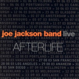 Joe Jackson Band - Afterlife (Live) [2CD Limited Edition] (2004)