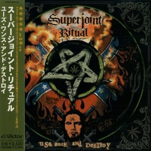 Superjoint Ritual - Use Once And Destroy (Japan Edition) (2002)