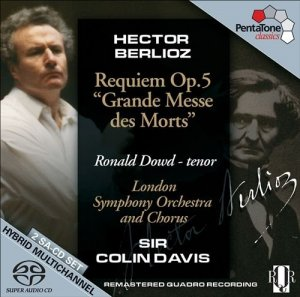 "Sir Colin Davis, London Symphony Orchestra and Chorus - Berlioz: Requiem Op. 5, ""Grande Messe des Morts"" (2008) [SACD]"