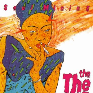 The The – Soul Mining [30th Anniversary Remastered Deluxe Edition] (1983) [2014 Vinyl]