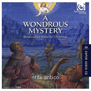 Stile Antico - A Wondrous Mystery: Renaissance Music For Christmas (2015)