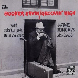 Booker Ervin - Groovin' High (1996)