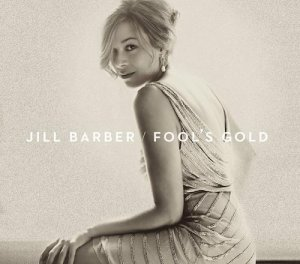 Jill Barber - Fool's Gold (2014)