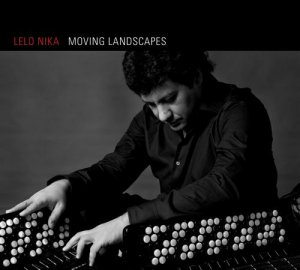 Lelo Nika - Moving Landscapes (2007)