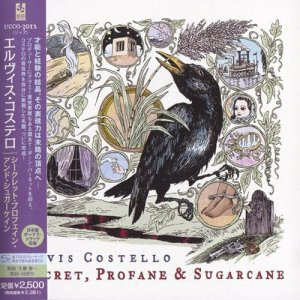 Elvis Costello - Secret, Profane & Sugarcane [Japanese Edition] (2009)