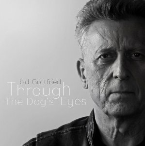 b.d. Gottfried - Through the Dog's Eyes (2017)