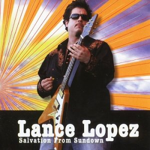 Lance Lopez - Salvation From Sundown (2010)