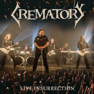 Crematory - Live Insurrection (2017) [DVD9]