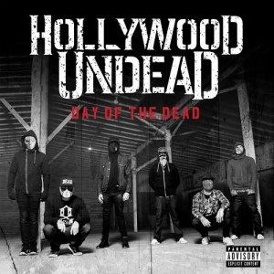 Hollywood Undead - Day Of The Dead [Deluxe] (2015) [HDTracks]