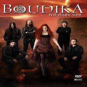 Boudika - The Dark Side (2014) [DVD5]