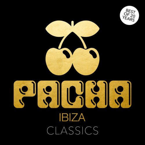 Va pacha ibiza classics best of 20 years 2017 for Ibiza house classics
