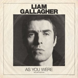 Liam Gallagher - As You Were (Deluxe Edition) (2017)