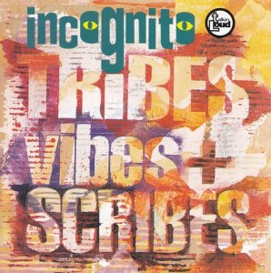 Incognito - Tribes, Vibes And Scribes (1992)