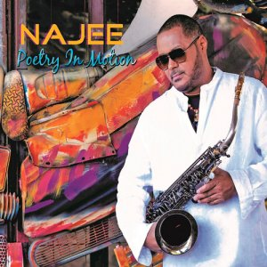 Najee - Poetry in Motion (2017)