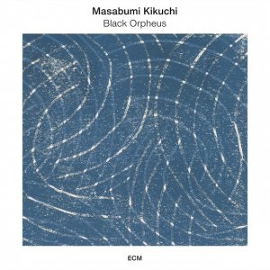 Masabumi Kikuchi - Black Orpheus (2016) [HDTracks]