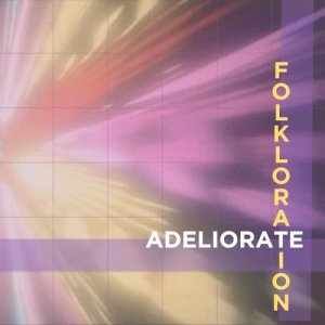 Folkloration - Adeliorate (2014) [Web Release]