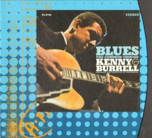 Kenny Burrell - Blues-The Common Ground (1968)
